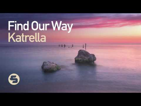 Katrella - Find Our Way (Extended Mix)