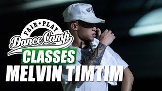 ★ Melvin Timtim ★ Now ★ Fair Play Dance Camp 2018 ★
