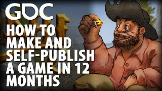 How to Make and Self-Publish a Game in 12 Months