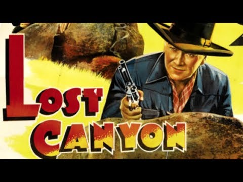 LOST CANYON - William Boyd, Andy Clyde, Jay Kirby - Full Wes