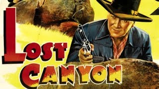 LOST CANYON - William Boyd, Andy Clyde, Jay Kirby - Full Western Movie [English] - 1942