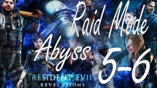 Resident Evil Revelations Raid Mode Abyss Stage 5-6 (Co-Op)