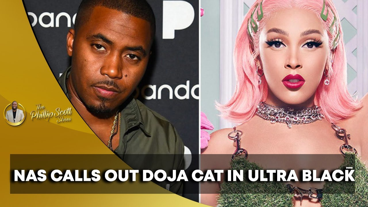 Nas Calls Out Doja Cat In New Record Called Ultra Black