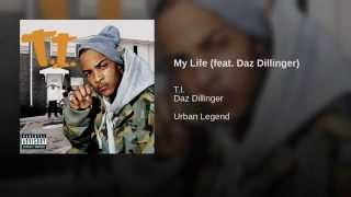 My Life (feat. Daz Dillinger)