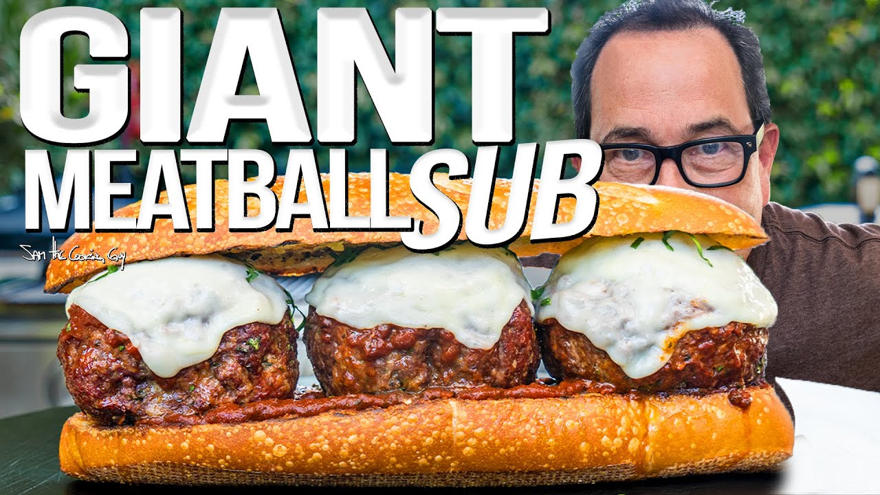 MAKING A GIANT MEATBALL SUB | SAM THE COOKING GUY 4K