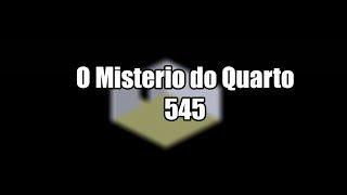 O Misterio do Quarto 545 - HabbLive