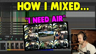 "How I Mixed ""I Need Air"" + Free WAV files to Mix Yourself!"
