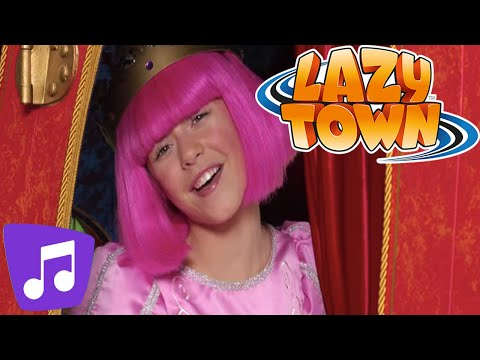 LazyTown | The Princess of LazyTown Music Video