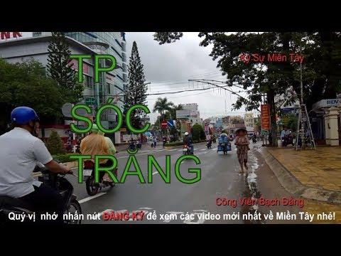 Toàn cảnh TP. Sóc Trăng qua các con đường phần 2| Discovery Soc Trang city by street | Vietnam today
