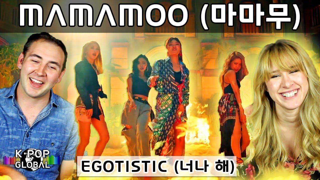 MAMAMOO (마마무) 'EGOTISTIC (너나 해)' MV Reaction