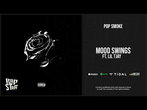 Pop Smoke – Mood Swings Ft. Lil Tjay (Shoot for the Stars Aim for the Moon)