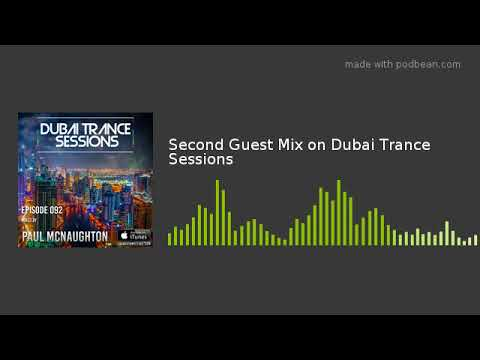 Second Guest Mix on Dubai Trance Sessions
