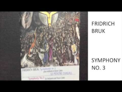 FRIDRICH BRUK SYMPHONY NO 3