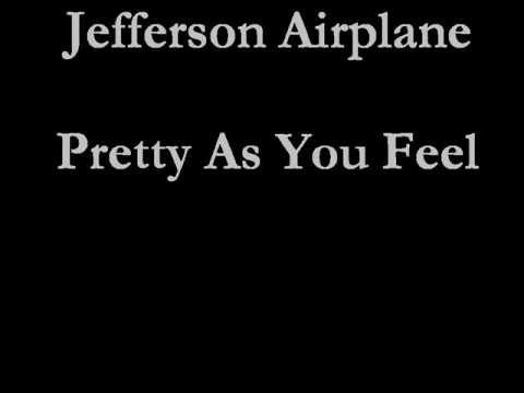 Jefferson Airplane - Pretty As You Feel mp3