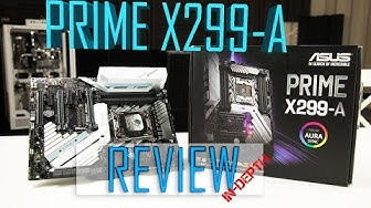 Prime X299-A REVIEW! An affordable luxurious motherboard!