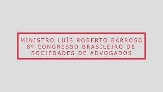 Ministro Luís Roberto Barroso - 30 anos da Constituição Federal