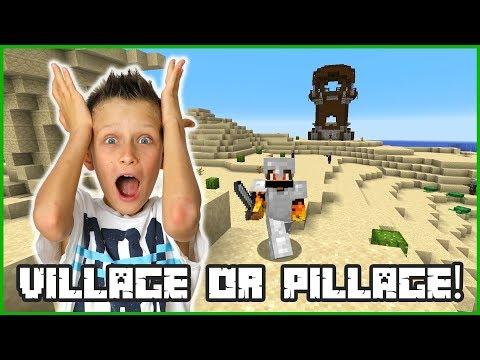 VILLAGE OR PILLAGE?!?
