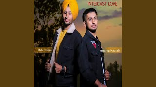 Intercast Love Anurag Kashyap Diljeet Saini Free MP3 Song Download 320 Kbps