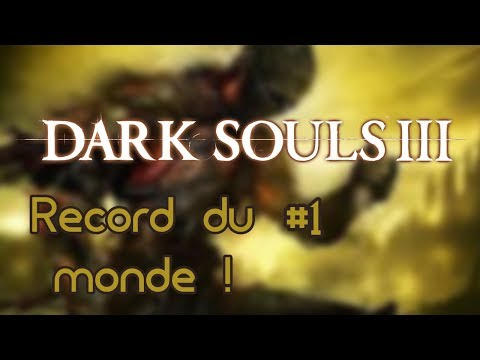 Dark sou III ~ 1 -World Record !- | Marathon naissance des lives #5