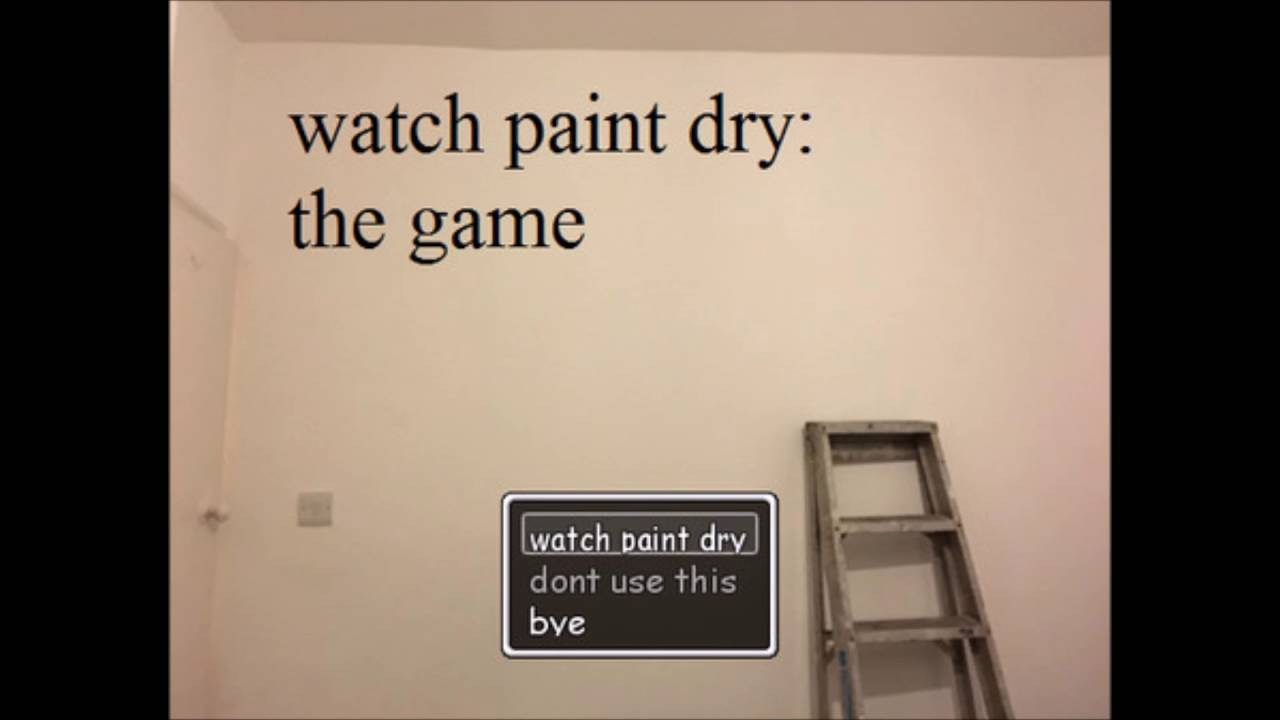 watching paint dry essay 1 -and i want a ten page essay on my desk by the next meeting a collective groaning echoed across the dusty walls of the room, the sound spreading out from twenty or so disgruntled teenagers watching paint dry | wings of fire fanon wiki | fandom powered by wikia.