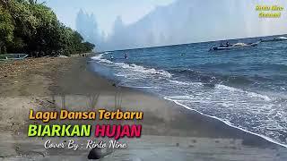 BIARKAN HUJAN ( cover) Rinto Nine Lagu Dansa Terbaru