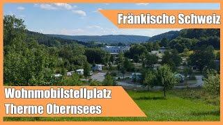 Wohnmobilstellplatz an der Therme Obernsees / Fränkische Schweiz