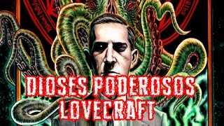 Los Dioses MÁS Poderosos de Lovecraft