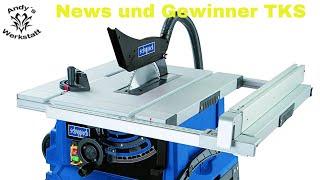 Gewinner Scheppach HS105 Tischkreissäge & anstehende Messen   News #02