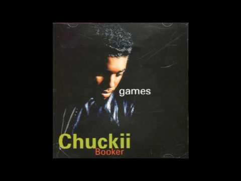 Chuckii Booker – Games (LP Version) (1992)