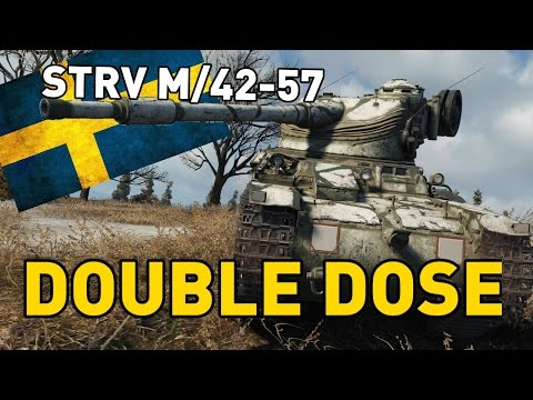 World of Tanks || Strv m/42-57 - DOUBLE DOSE