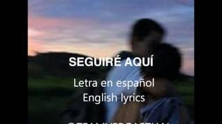 SeguirÉ aquÍ- sebastiÁn olzanski| english & spanish
