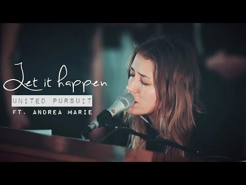 United Pursuit - Let it happen (subtitulado en español)
