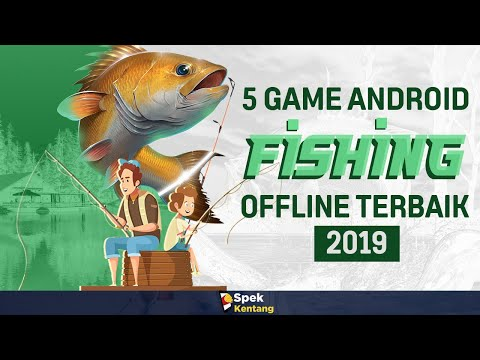 5 Game Fishing Offline Di Android 2019 - Memancing Secara Virtual
