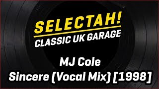 MJ Cole - Sincere (Vocal Mix)