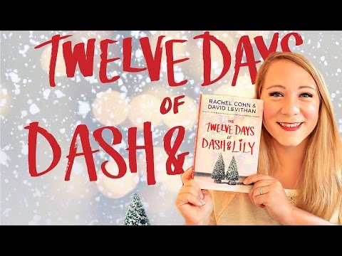 THE TWELVE DAYS OF DASH & LILY BY RACHEL COHN & DAVID LEVITHAN BOOK REVIEW