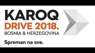 KAROQ DRIVE 2018. Bosna i Hercegovina