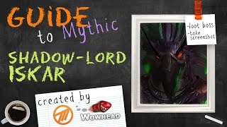 Shadow-Lord Iskar Mythic Guide by Method