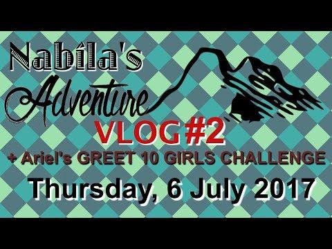 Nabila's Adventure Vlog #2: Ke JAKARTA FAIR, @PRJ Kemayoran + Ariel's GREET 10 GIRLS CHALLENGE???