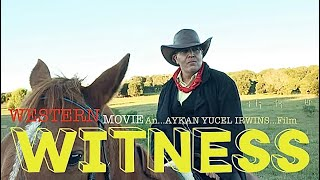 Western Movie WITNESS 2017 Full Movie