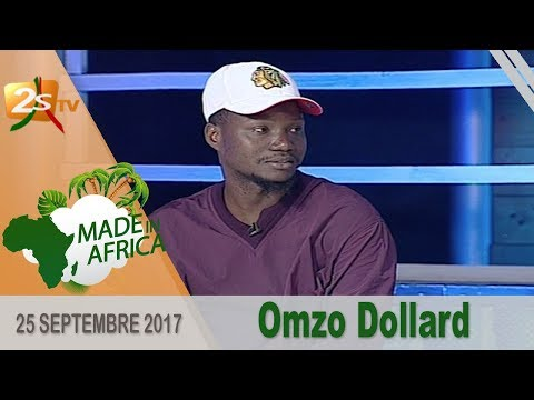 MADE IN AFRICA DU 25 SEPTEMBRE 2017 AVEC OMZO DOLLAR