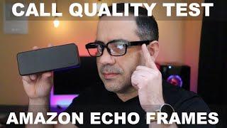 Amazon Echo Frames Call Quality & Binural Audio Test | Amazon Glasses