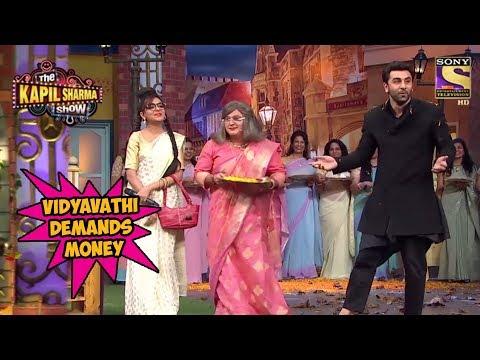Vidyavathi Demands Money From Ranbir Kapoor - The Kapil Sharma Show