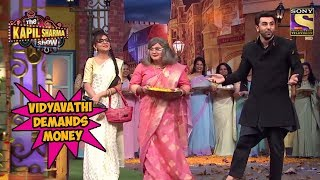 Vidyavathi Demands Money From Ranbir Kapoor - The Kapil Sharma Show