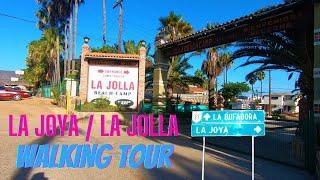 La Joya | La Jolla, Ensenada B.C | Walking Tour