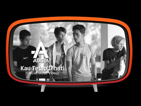Adista - Kau Tetap Dihati (Official Music Video)