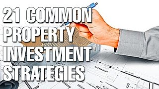 21 Common Property Investment Strategies In Australia (Ep236)
