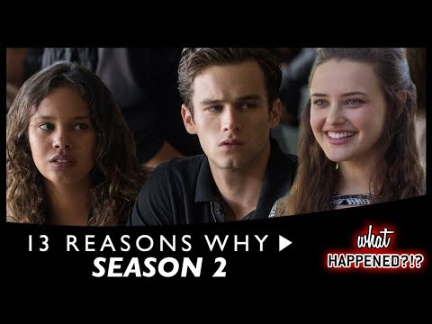 13 REASONS WHY Season 2 RECAP | What Happened?!?