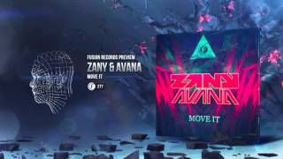 Zany & Avana - Move It [Fusion 277]