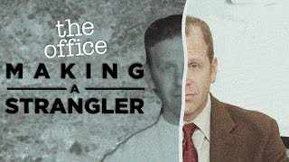 Making A Strangler  - The Office US