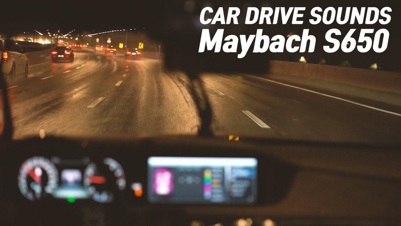 car drive sounds - maybach S650 드라이브할때 힐링되는 카 ASMR